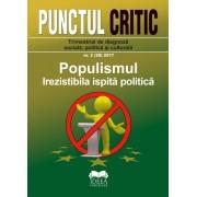 Revista Punctul critic nr. 02 (20) 2017: Populismul - Irezistibila ispită politică