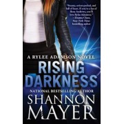 Rising Darkness: A Rylee Adamson Novel, Book 9, Paperback
