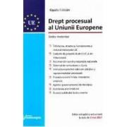 Drept procesual al Uniunii Europene Act. 2 mai 2017 - Gyula Fabian