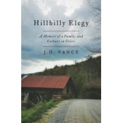 Hillbilly Elegy: A Memoir of a Family and Culture in Crisis, Hardcover