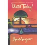 Until Today!, Paperback/Iyanla Vanzant