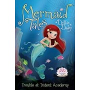 Trouble at Trident Academy/Battle of the Best Friends: Mermaid Tales Flip Book '1-2, Paperback/Debbie Dadey