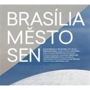 Brasília – město – sen(Yvonna Fričová)