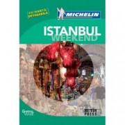 Ghidul verde Michelin Istanbul Weekend cu harta detasabila