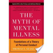 Myth of Mental Illness (Szasz Thomas S.)(Paperback) (9780061771224)