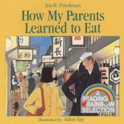 How My Parents Learned to Eat, Paperback