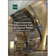 Escobar Alvarez,Mª Angeles English grammar and learning tasks for tourism studies