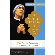 Mother Teresa: Come Be My Light, Paperback