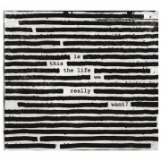 Sony Music Roger Waters - Is This The Life We Really Want? - Vinile