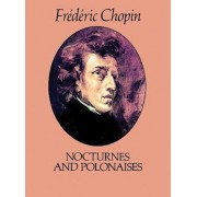 Nocturnes and Polonaises, Paperback/Frederic Chopin