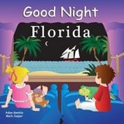 Good Night Florida, Hardcover/Adam Gamble