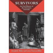 Survivors An Oral History Of The Armenian Genocide by Donald E Mil...