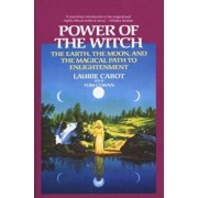 Power of the Witch: The Earth, the Moon, and the Magical Path to Enlightenment, Paperback/Laurie Cabot
