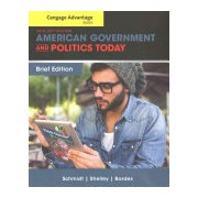 Cengage Advantage Books: American Government and Politics Today, Brief Edition (Schmidt Steffen W)(Paperback) (9781305499041)