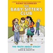 The Truth about Stacey: Full-Color Edition (the Baby-Sitters Club Graphix '2), Hardcover/Ann M. Martin