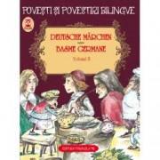 Povesti si povestiri bilingve. Deutsche Marchen. Basme germane Vol. II