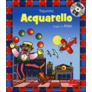 Toquinho, Francesco Tullio Altan Acquarello. Con CD Audio ISBN:9788861457263