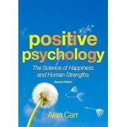 Positive Psychology by Alan Carr