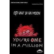 Esti unu' la un milion/Cristian-Daniel-Sabin Vasile