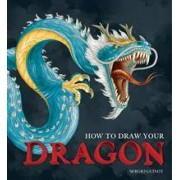 Collins Design How to Draw Your Dragon