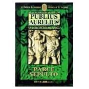 PUBLIUS AURELIUS. UN DETECTIV IN ROMA ANTICA. VOL.3: PARCE SEPULTO