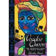 Voodoo Queen: The Spirited Lives of Marie Laveau, Hardcover