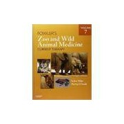 FOWLERS ZOO AND WILD ANIMAL MEDICINE CURRENT THERAPY, VOLUME 7