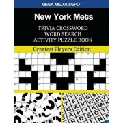 New York Mets Trivia Crossword Word Search Activity Puzzle Book: Greatest Players Edition, Paperback/Mega Media Depot