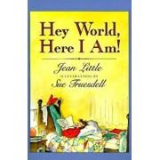 Hey World, Here I Am!, Paperback/Jean Little