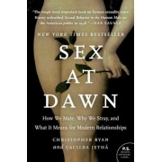 Sex at Dawn: How We Mate, Why We Stray, and What It Means for Modern Relationships, Paperback