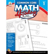 Common Core Math 4 Today, Grade 1: Daily Skill Practice, Paperback