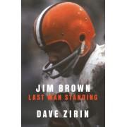 Jim Brown: Last Man Standing, Hardcover