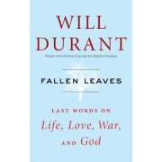 Fallen Leaves: Last Words on Life, Love, War, and God, Hardcover