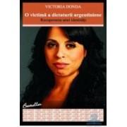 O victima a dictaturii argentiniene - Victoria Donda