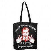I Noticed You´re Gangster Tote Bag, Tote Bag