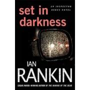 Set in Darkness, Paperback/Ian Rankin