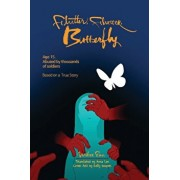 Flutter, Flutter, Butterfly: Age 15. Abused by Thousands of Soldiers - Based on a True Story, Paperback/Mihee Eun