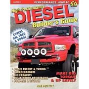 High-Performance Diesel Builder's Guide, Paperback/Joe Pettitt