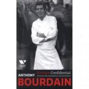 Bourdain. Kitchen Confidential. Aventuri din intimitatea restaurantelor