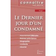 Fiche de lecture Le Dernier jour d'un condamn de Victor Hugo (Analyse littraire de rfrence et rsum complet), Paperback/Albert Camus