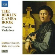 Video Delta Berger,Dietmar - Berlin Gamba Book - Choral Variations For Gamba - CD