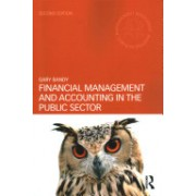 Financial Management and Accounting in the Public Sector (Bandy Gary)(Paperback) (9781138787896)