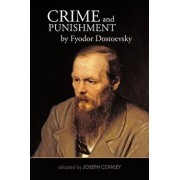 Crime and Punishment by Fyodor Dostoevsky: Adapted by Joseph Cowley, Paperback/Joseph Cowley
