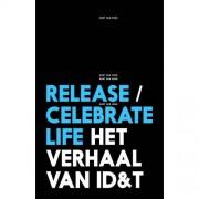 Release/celebrate life - Gert van Veen