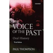 Voice of the Past par Thompson & Paul Reader en histoire sociale & reader en histoire sociale & Université d'Essex