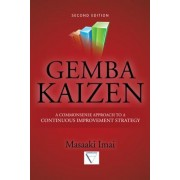Gemba Kaizen: A Commonsense Approach to a Continuous Improvement Strategy, Hardcover