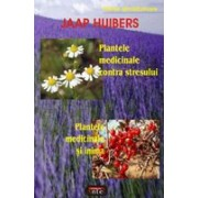 Plantele medicinale contra stresului • Plantele medicinale si inima.