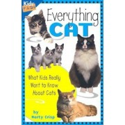 Everything Cat: What Kids Really Want to Know about Cats, Paperback