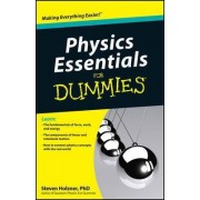 Physics Essentials For Dummies by Steven Holzner