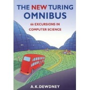 The New Turing Omnibus: Sixty-Six Excursions in Computer Science, Paperback